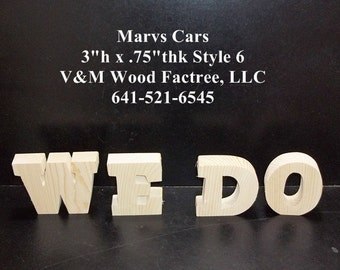 We Do Wedding Reception Stand Alone Wood Letters Unfinished   Style 6 Stk No. WD-6-.75-3-SA