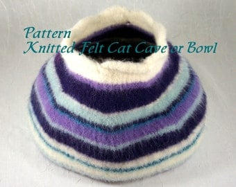 Knitted Felt Pattern for Cat Cave - Pet Bed or Storage Bowl PDF