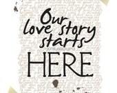 OUR LOVE STORY print. Love Wall Art. Romantic Gift Idea. Wedding Keepsake. Home Decor. Housewarming.