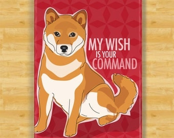 Refrigerator Magnets with Shiba Inu - My Wish is Your Command - Shiba Inu Gifts Dog Fridge Refrigerator Magnets