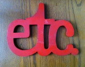 Red Wooden etc. sign