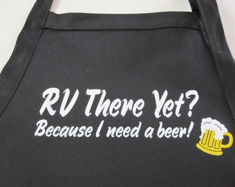 Be the king of the RV park.Rv beer drinkers your man apron is here