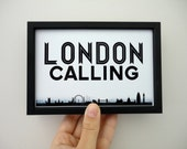 London Calling Art Print Black and White Typography Travel Print in 4x6 inches - SacredandProfane