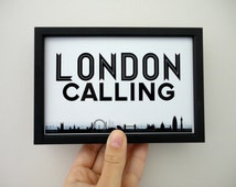 London Calling Art Print Black and White Typography Travel Print England, UK, Geography Poster