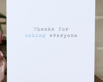 Wedding Thank You Card - 'Thanks For Ushing'