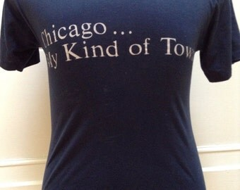 SALE Vintage 1980s Chicago My Kind Of Town T Shirt