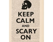 Halloween decorations - KEEP CALM and SCARY On - dictionary art print home decor