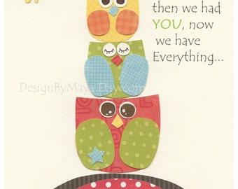 Gender neutral Baby room decoration, Nursery art print, kids play room, first we had... green, yellow, red, orange, red, owl nursery