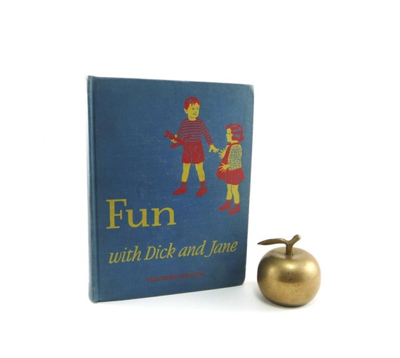 Fun with Dick and Jane Teachers Edition - 1940 childrens primer vintage book