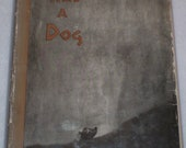 God Had a Dog, Folklore of the Dog by Maria Leach First Edition 1961    209e