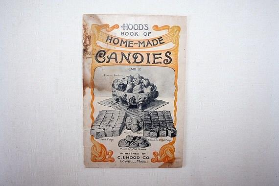 Antique Paper Ephemera Hoods Book of Home Made Candies 1905