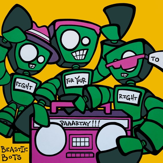 "Beastie Bots ""Fight for Your Right to Partaaay"" 12"" x 12"" Giclee Print"