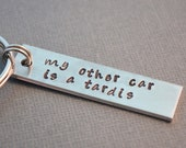 Dr Who My Other Car is a TARDIS Hand Stamped Keychain by The Copper Fox