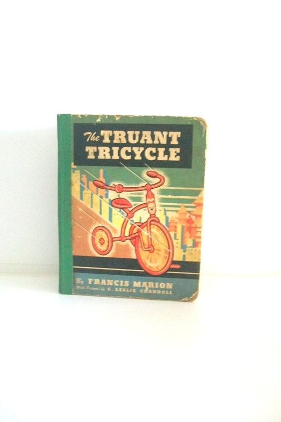 The Truant Tricycle 1940s Children's Book