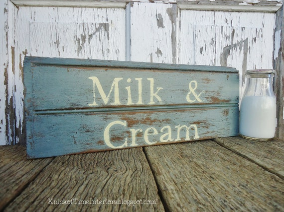 Milk & Cream - Handpainted Sign -  Antique Wood Salvage