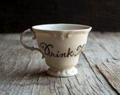 Drink Me Cup Teacup