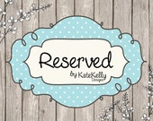 reserved for Hannah Scholey