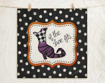 If the shoe fits - 12x12 Witch Boot Art Print in Black White Orange Purple for Halloween or Fall Decor