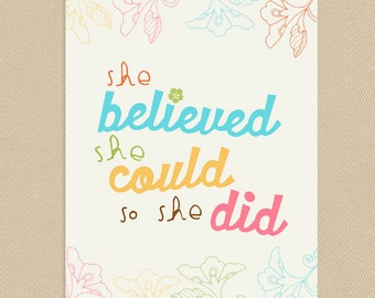 INSTANT DOWNLOAD - Printable Wall Art 12x16 She Believed She Could, So She Did