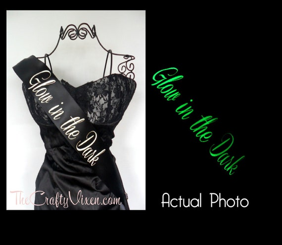 Create Your Own Glow In The Dark Sash Custom and Personalized