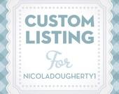 Custom Lisitng for - nicoladougherty1