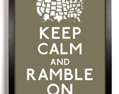 Keep Calm and Ramble On (Map of United States) 8 x 10 Print Buy 2 Get 1 FREE Keep Calm Art Keep Calm Parody
