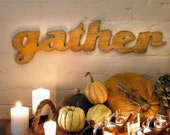 Gather Sign Family Cottage Chic Home Decor Wall Decor Thanksgiving
