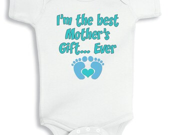 I'm the best Mother's gift ever personalized baby bodysuit or infant T-Shirt