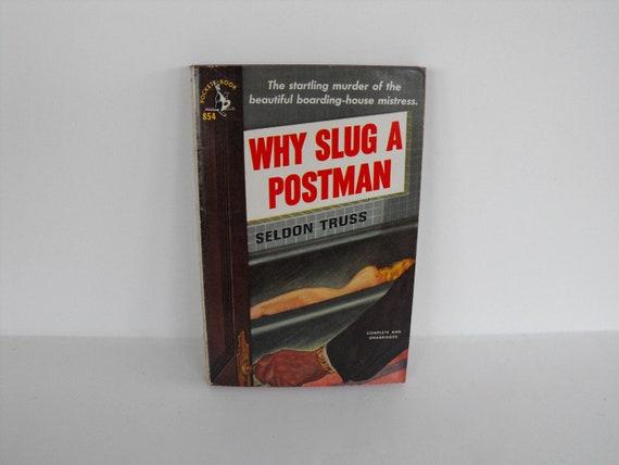 Why Slug A Postman by Seldon Truss 1952 Pocket Book Edition Mystery Novel