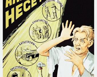 Soviet ANTI Alcohol Poster. Alcohol  leads to family breakup, hooliganism, accidents, crime, DTs. Soviet poster, propaganda 1955s Alma-Ata