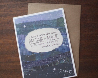 Greeting Card - graduation birthday congratulations engagement magic faith roald dahl quote - by Paper Taxi