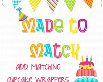 MADE to MATCH any theme - add matching cupcake wrappers to your order