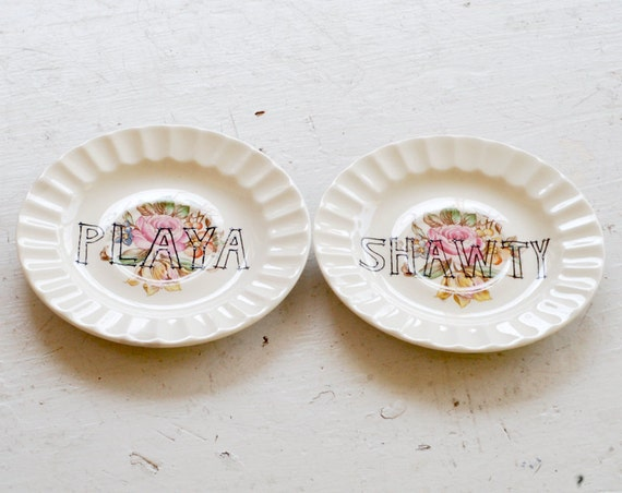 playa loves shawty - set of two (2) decorative saucers - upcycled pair of plates
