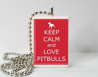 Keep Calm And Love Pitbulls Game Tile Pendant Necklace