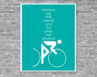 Fitness Poster - Funny Triathlon Digital Art Print - Swim Bike Run Mental Game Quote Athlete Gift - Teal Turquoise Blue