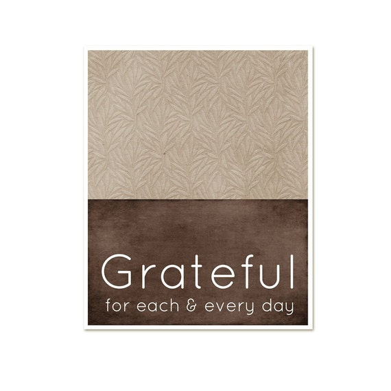Digital Print Grateful for Each and Every Day - Thanksgiving Modern Art Poster - Thankful Brown Linen Leaves