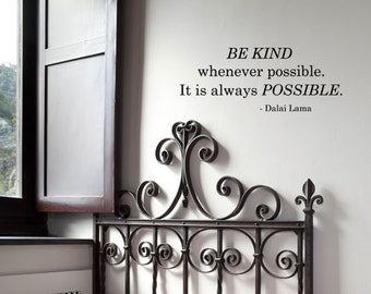 BIG 'BE KIND whenever possible... - Dalai Lama' - Vinyl Wall Quote Decal