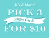 Your Choice of 3 Single Letterpress Cards