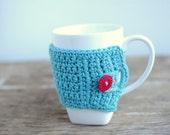 Tea Cup Cozy, Mug Cozy, Tea Cup Cozy, Coffee Mug Cozy in Aqua with red button by the Cozy Project