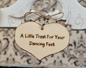 Rustic Wedding Reception Sign- A Little Treat for your Dancing Feet- for flip flop shoes