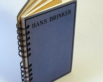 HANS BRINKER Handmade Journal Vintage Upcycled Book Vintage Textbook