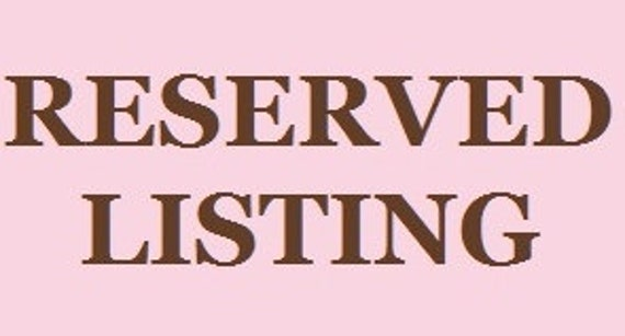Reserved Listing for Hailey