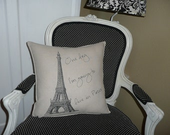 One Day I'm going to live in Paris Pillow Cover
