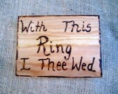 With This Ring I Thee Wed Personalized Heart Wedding Ring Box Jewelry Shabby Chic Rustic Cinderella  Fairytale Ring Bearer Pillow