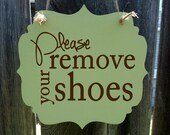 Please remove your shoes - hanging wood sign