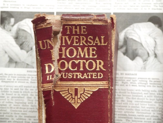 1930s Family medical book The Universal Home Doctor