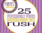 RUSH 25 Professionally Printed 5x7 Invitations/Holiday cards Add-On
