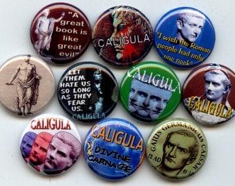 "CALIGULA Gaius Ancient Roman Emperor 10 Pinback 1"" Buttons Badges Pins"