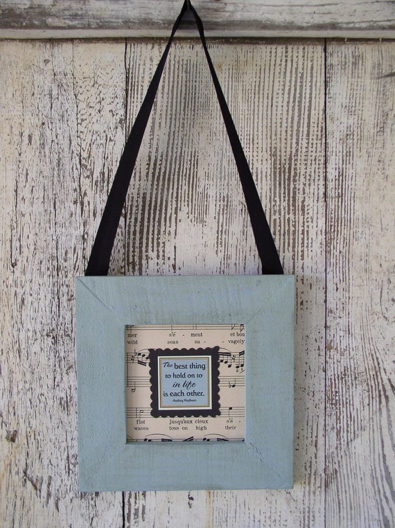 """Wall Hanging Quote Audrey Hepburn """"The best thing to hold on to in life is each other"""""""