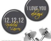 Personalized Groom Cufflinks I Love You Always and Date with Names Any Colors Weddings Anniversaries Special Occasions